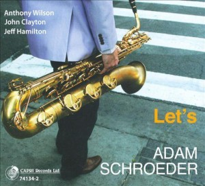Adam Schroeder - Lets - Music Charts Magazine® Album Review by Benjamin Franklin V