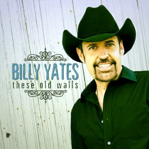 Billy Yates - These Old Walls - Music Charts Magazine Exclusive Interview - June 2015
