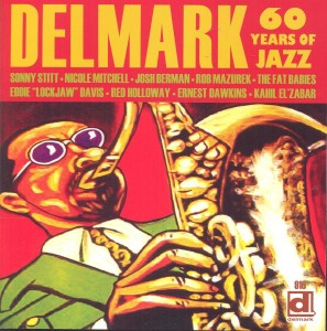 DELMARK - 60 YEARS OF JAZZ - Album Review by Benjamin Franklin V of Music Charts Magazine®