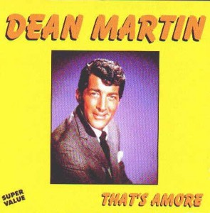 Dean Martin - Thats Amore - Song of the month for January 2015 at Music Charts Magazine