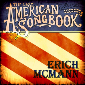 ERICH MCMANN - The Last American Songbook - Music Charts Magazine Country Music CD Review