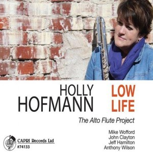 Holly Hofmann - Low Life - 2014 - Jazz - A CD review by Benjamin Fanklin V of Music Charts Magazine
