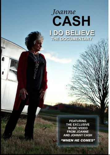 Joanne Cash - I Do Believe - The Documentary
