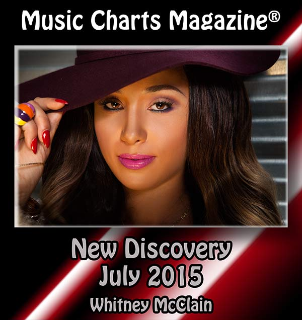 Whitney McClain July 2015 New Discovery at Music Charts Magazine