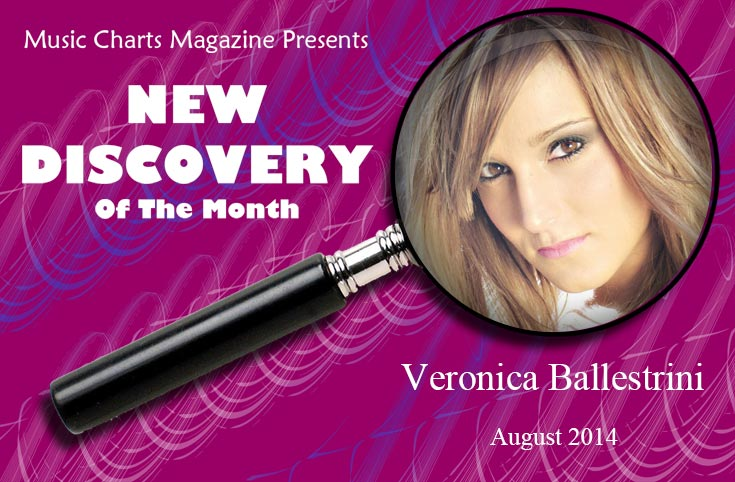 Music Charts Magazine® NEW DISCOVERY for the month of August 2014 - Veronica Ballestrini - Featured song - Cookies and Cream