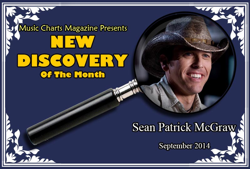Music Charts Magazine® Proudly Presents NEW DISCOVERY Sean Patrick McGraw for the month of Septemper 2014