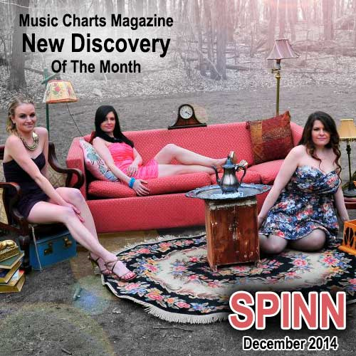 Music Charts Magazine® Proudly Presents NEW DISCOVERY Spinn for the month of December 2014