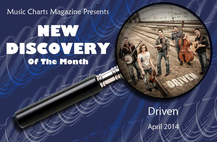 Music Charts Magazine NEW DISCOVERY for the month of April 2014 - Driven