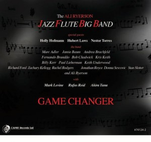 The Ali Ryerson Jazz Flute Big Band - Game Changer