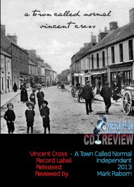 Vincent Cross - A Town Called Normal - Album Review by Mark Raborn from Prescription Bluegrass