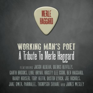 Working Man's Poet - A Tribute To Merle Haggard - Music Charts Magazine® CD Review