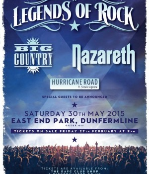 East End Park, Dunfermline will host Legends of Rock on Saturday 30th May 2015. TICKETS ON SALE NOW - Nazareth - Big Country - Hurricane Road - special guest announced