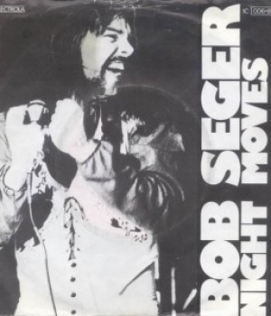 """Music Charts Magazine® History – Song for the month of May 2015: Bob Seger & The Silver Bullet Band – """"Night Moves"""""""